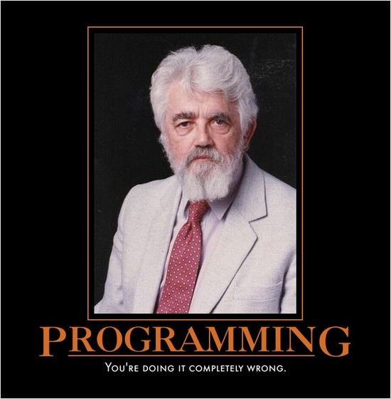 "John McCarthy (Inventor of Lisp) says ""PROGRAMMING, you're doing it completely wrong!"""